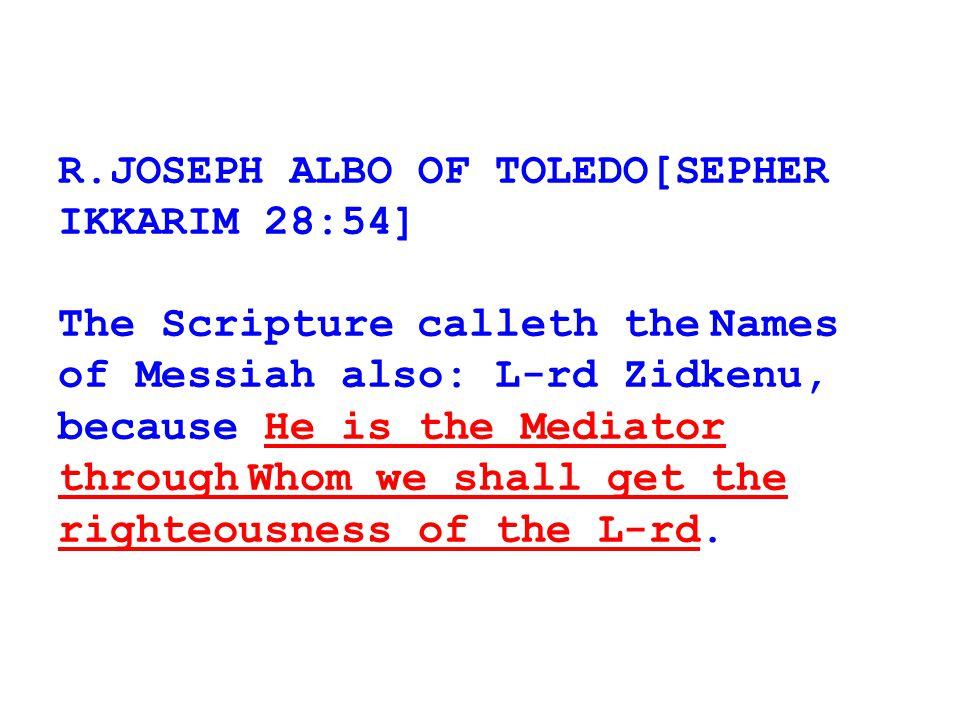 R.JOSEPH ALBO OF TOLEDO[SEPHER IKKARIM 28:54]